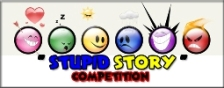 stupid story competition