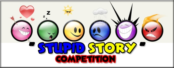 stupid story competition (kompetisi cerita bodoh)